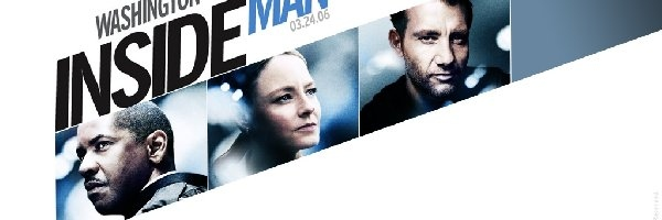 Inside Man, Denzel Washington, Clive Owen, Jodie Foster